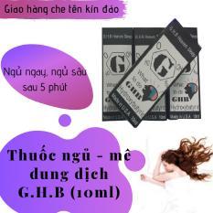 Thuốc_dung dịch hỗ trợ giấc ngủ G.H.B (GHB) (chai 10ml) giá mê ly