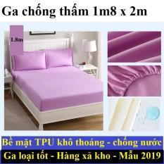 Ga giường chống thấm, drap chống nước cao cấp, tiện dụng loại lớn 1.8x2m Giá rẻ khuyến mãi cực lớn giảm 50% TOP sản phẩm HOT bán chạy 2019