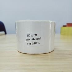 Tem nhiệt 50x50mm, cuộn 30m in tem GHTK