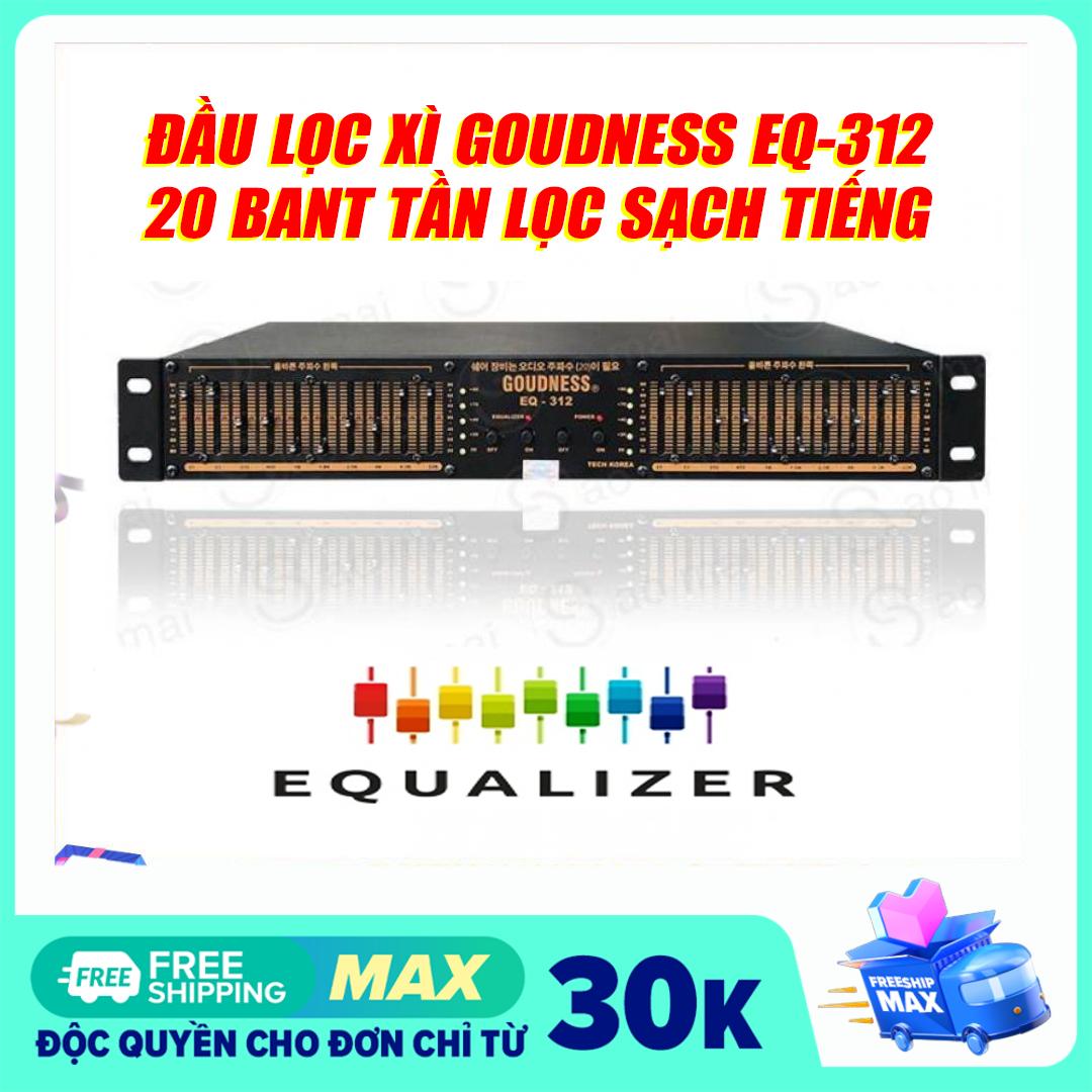 [ Có video test thử ] Đầu lọc xì Equalizer GOUDNESS EQ-312 – Tặng dây Av kết nối