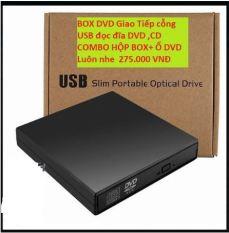 Box đựng ổ DVD Laptop giao tiếp USB 2.0 + ỗ DVD ROM .