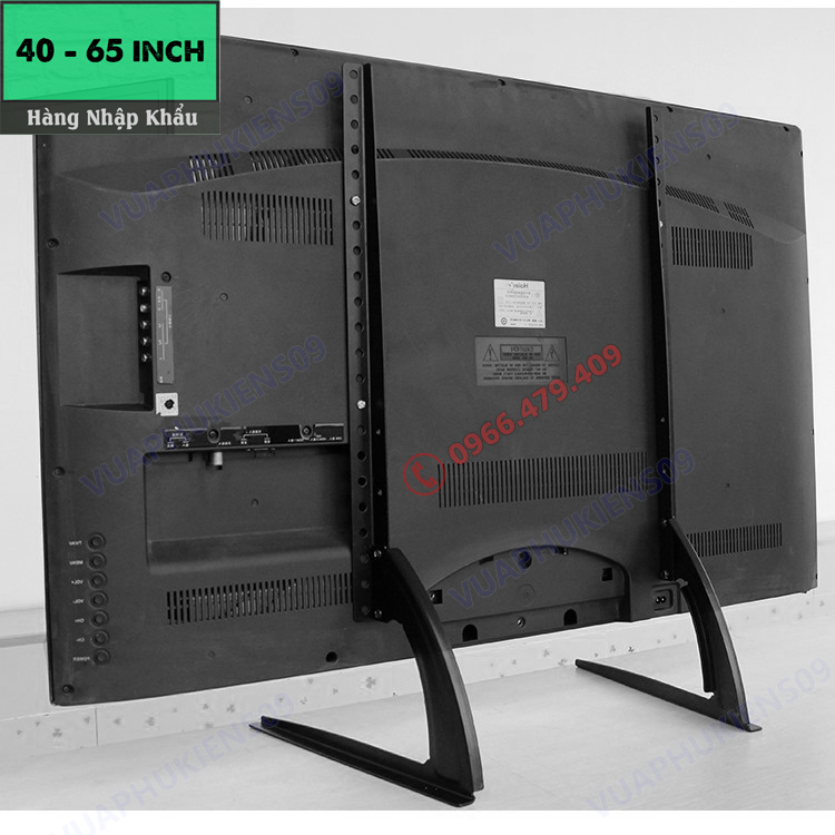 Chân đế TV để bàn cho tất cả các loại tivi từ 40-75 inch Samsung LG Sony TCL Panasonic Sharp vv