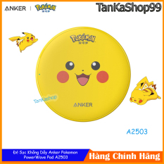 Đế Sạc Không Dây Anker Pokemon PowerWave Pad – A2503 Sạc Nhanh Chuẩn Qi, Max 10W