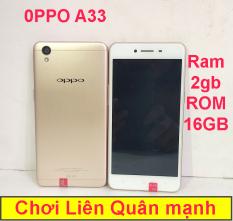 Điện thoại 2 sim pin trâu oppo a33 16GB ROM – 2GB RAM siêu mạnh – cảm ứng cấu hình cao