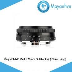 Ống kính MF Meike 28mm F2.8 for Fuji