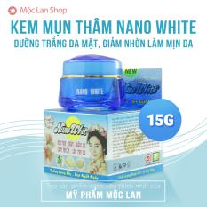 [Mua 2 Tặng Gel hút mụn] Kem mụn thâm, dưỡng trắng da mặt, giảm nhờn và mịn da Nano White (15g)