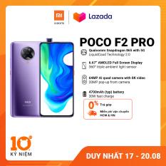 Điện thoại POCO F2 PRO 6GB/128GB – Chip Snapdragon 865 Hỗ trợ 5G Công nghệ tản nhiệt LiquidCool 2.0 Pin 4,700mAH Sạc nhanh 30W Camera sau 64MP Camera selfie 20MP Bảo hành chính hãng 18 tháng