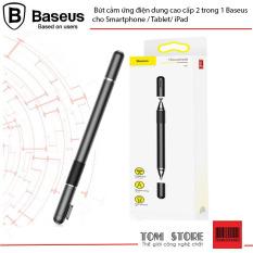 Bút cảm ứng điện dung cao cấp 2 trong 1 Baseus cho Smartphone / Tablet/ iPad