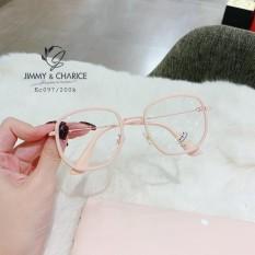 Gọng Kính Cận Nữ Jimmy & Charice Hàn Quốc Cao Cấp Có Cắt Mắt Cận Loạn Viễn Theo Yêu Cầu.