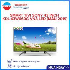 Smart Tivi Sony 43 Inch KDL-43W660G VN3 LED (Mẫu 2019)