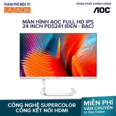 Màn hình AOC full HD IPS 24 inch PDS241/74