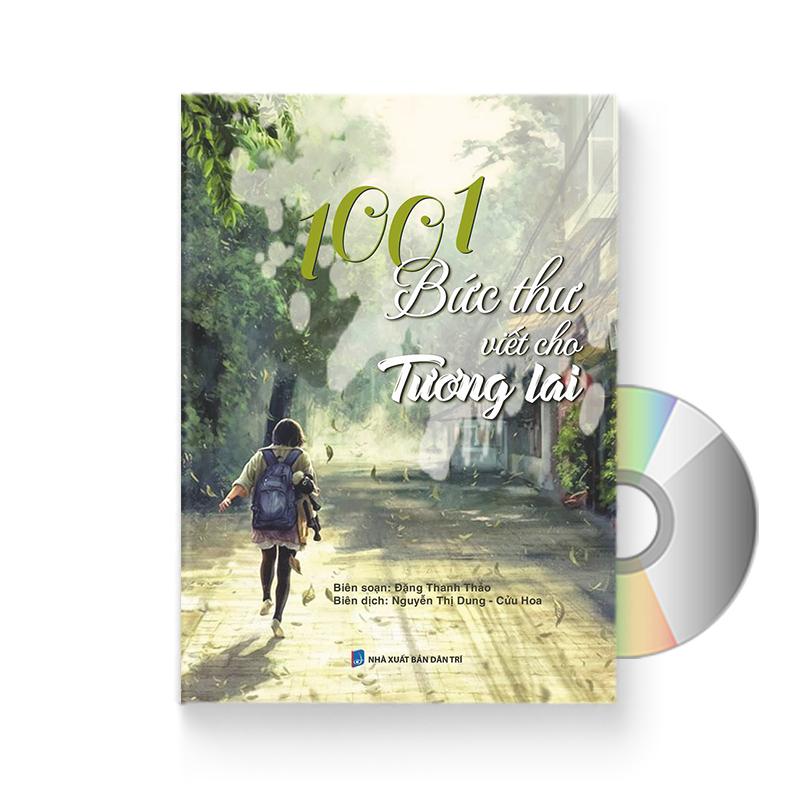 1001 Bức Thư Viết Cho Tương Lai (Trung – Pinyin – Việt) (Có AUDIO do giáo viên TQ đọc) + DVD quà tặng