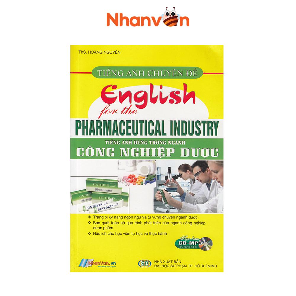 Sách – Tiếng Anh Chuyên Đề – Tiếng Anh Dùng Trong Ngành Công Nghiệp Dược