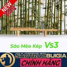 Sáo Mèo Kép Đô (C5) – (Sáo mèo Nam Nữ) – Dòng cao cấp VS3 – Sáo trúc Bùi Gia – Cây sáo để chơi lâu dài