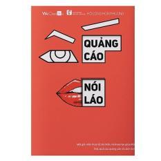 Quảng Cáo Không Nói Láo + Tặng Bookmark