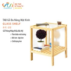 Kệ gỗ đầu giường VUADECOR Glass Shelf kệ gỗ tab mặt kính 2 tầng lắp ghép tiện dụng decor trang trí nhà cửa