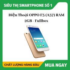 Điện thoại OPPO F3 (A37) ram 2gb bộ nhớ 16gb 2sim Fullbox