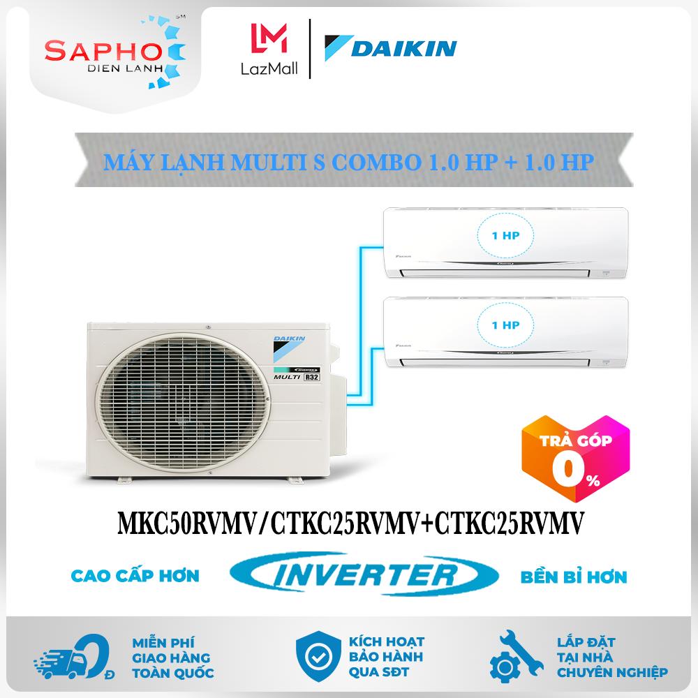 [Free Lắp HCM & HN] Combo 1.0HP + 1.0HP Inverter – Máy Lạnh Multi S Combo 2 Dàn Lạnh Treo Tường MKC50RVMV/CTKC25RVMV+CTKC25RVMV Điều Hòa 1 Chiều Lạnh Chính Hãng Daikin – Điện Máy Sapho