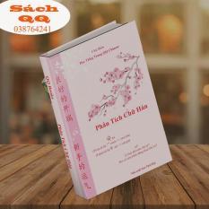 Sách Phân Tích Chữ Hán – cách nhớ và hướng dẫn tập viết chữ hán