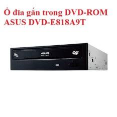 Ổ đĩa gắn trong DVD-ROM ASUS DVD-E818A9T