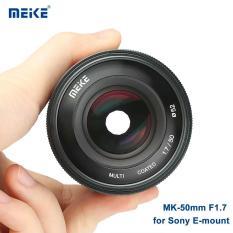 Ống kính Meike 50mm F1.7 Full Frame for Sony E-Mount lấy nét thủ công