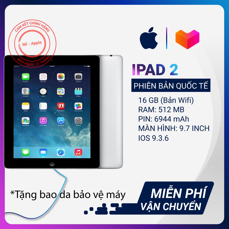 Máy tính bảng iPad 2 Quốc tế chính hãng Tặng bao da cáp sạc bảo hành 6 tháng