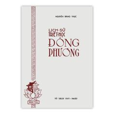 Lịch Sử Triết Học Đông Phương (Bộ 5 Quyển) – Nguyễn Đăng Thục