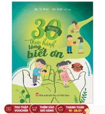 Sách – Rèn luyện phẩm chất cho trẻ – 30 ngày thực hành lòng biết ơn (Từ 5-12 tuổi)