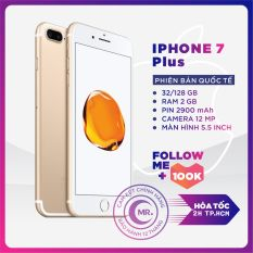 Điện thoại iPhone 7 PLUS 128GB QUỐC TẾ 3GB RAM Quad-core 2.34GHz Chipset Apple A10 Fusion Màn Hình 5.5 inches FULL HD Camera sau 12MP Selfie 7MP Đẳng Cấp Cảm biến vân tay chống nước MR CAU