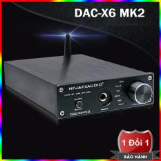 Bộ giải mã âm thanh chất lượng cao DAC FX-AUDIO X6 MK2 Phiên bản nâng cấp hoàn hảo của DAC nghe nhạc lossless 192Khz/24bit FX-Audio X6