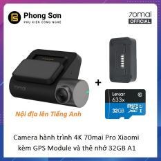 Combo Camera Hành Trình Xiaomi 70mai Dash Camera Pro ,Kèm Module GPS, Kèm thẻ nhớ 32GB A1 – Bản Nội Địa chuyển sang Tiếng Anh