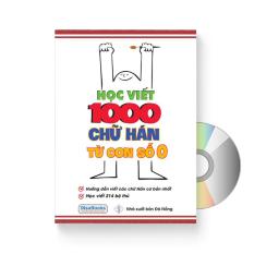 Học viết 1000 chữ Hán từ con số 0 + DVD quà tặng