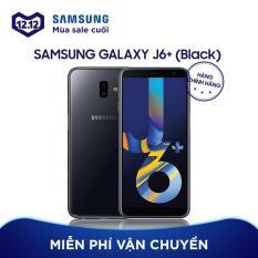 Samsung Galaxy J6+ 32GB – Hãng phân phối chính thức
