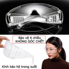 Kính bảo hộ trong suốt 4 chiều, kính mắt không góc chết bảo vệ toàn diện chống bụi, gió, vi khuẩn… mẫu mới chất lượng