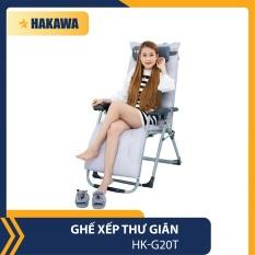 GHẾ XẾP THƯ GIÃN HAKAWA HK-G20T – BẢO HÀNH CHÍNH HÃNG 25 NĂM – THAY LƯỚI, NỆM MIÊN PHÍ TRONG 5 NĂM