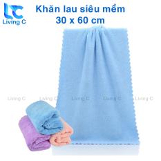 Khăn lau mặt siêu mềm 60 x 30 cm Living C KH60 khăn tắm đa năng mềm mại siêu thấm nước chất vải dày không ra lông chất liệu an toàn cho da