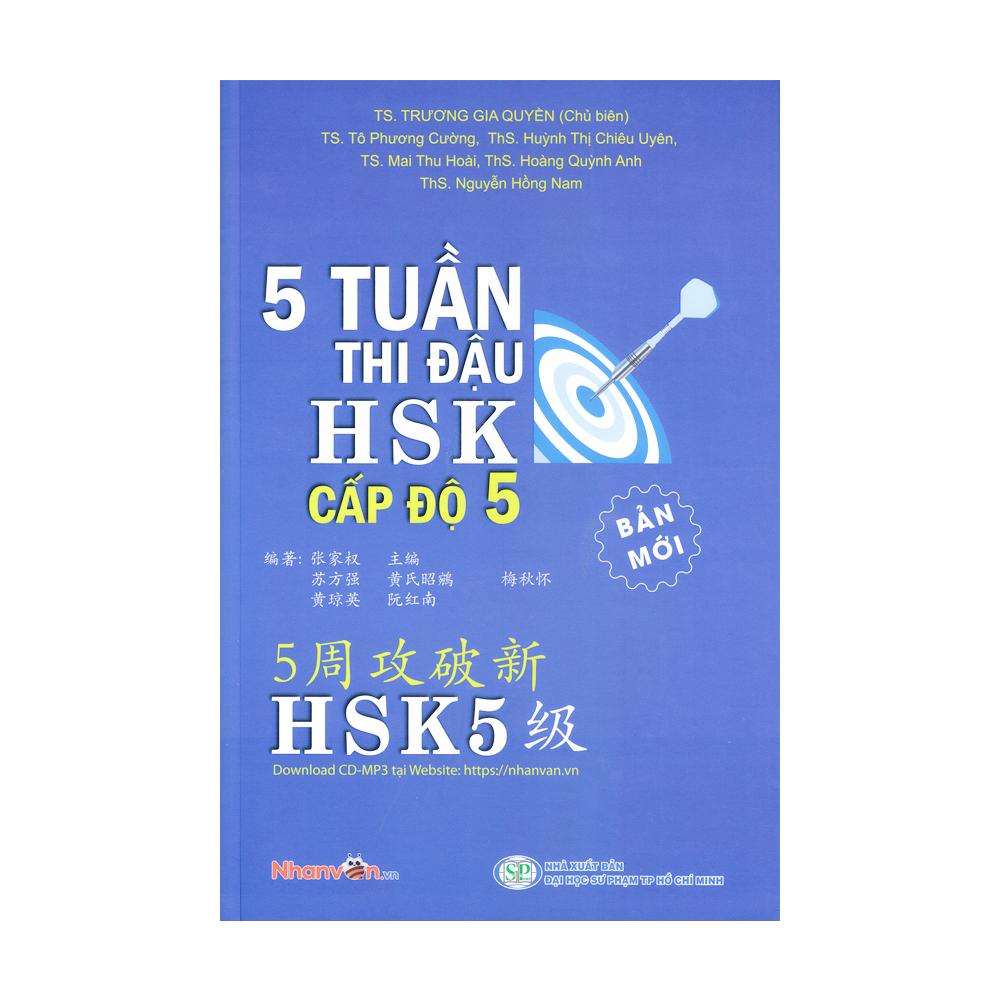 Sách – 5 Tuần Thi Đậu HSK Cấp Độ 5 – Sách luyện thi tiếng Hoa độc quyền Nhân Văn
