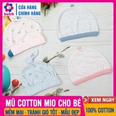 [HÀNG ĐẸP] Mũ Sơ Sinh Cho Bé – MŨ COTTON MIO MIO 100% Cotton Mềm Mại, Thoáng Mát, Thấm Hút Mồ Hôi Tốt – Mũ Cho Bé Sơ Sinh, Nón Cho Trẻ Sơ Sinh, Che Thóp Cho Bé, Non, Mu So Sinh – Mũ Cotton Mio