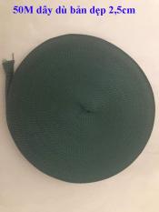 Dây dù dẹp bản 2.5cm . Màu xanh rêu. Cuộn 50 Mét