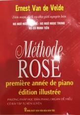 Phương Pháp Học Đàn Piano Vỡ Lòng – Methode Rose (Phương Pháp Hoa Hồng) – Có Bài Tập Tự Rèn Luyện