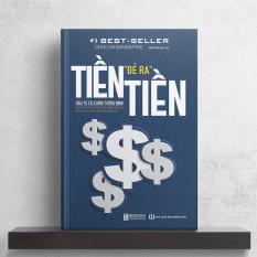 BIZBOOKS – Tiền Đẻ Ra Tiền – Đầu Tư Tài Chính Thông Minh