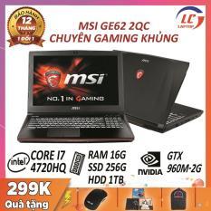Laptop Game, Laptop Gaming Chuyên Nghiệp MSI GE62 2QC, i7-4720HQ, VGA Rời Nvidia GTX 960M-2G, Màn 15.6 FullHD, Laptop Gaming