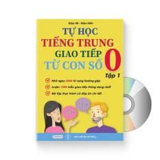 Tự Học Tiếng Trung Giao Tiếp Từ Con Số 0 Tập 1 (Có audio nghe) + DVD quà tặng