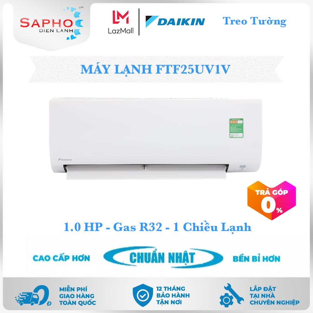[Free Lắp HCM] Máy Lạnh Daikin Non Inverter FTF25UV1V 1.0HP 9000btu Gas R32 Treo Tường 1 Chiều Lạnh Loại Tiêu Chuẩn Điều Hoà Daikin – Điện Máy Sapho