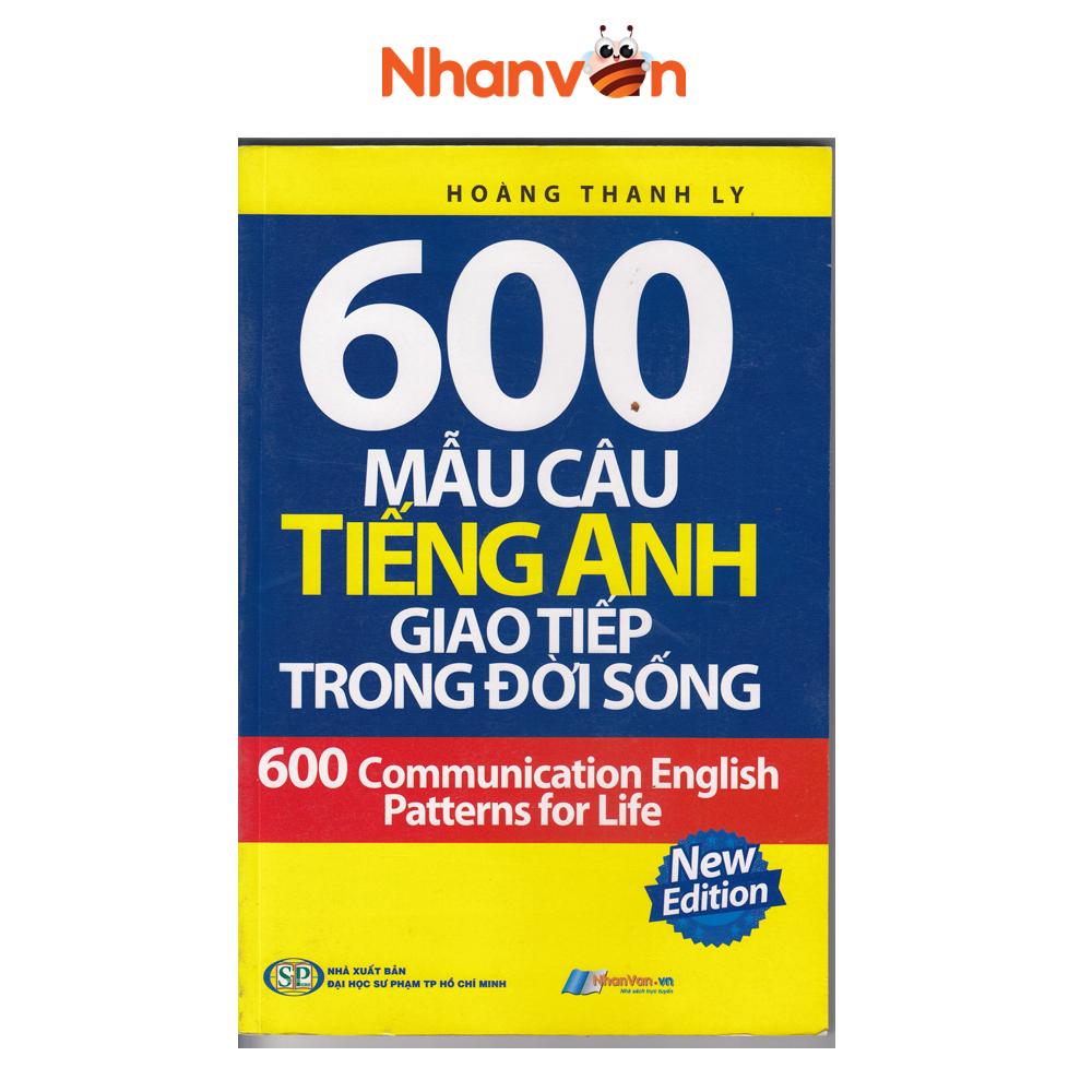 Sách – 600 Mẫu Câu Tiếng Anh Giao Tiếp Trong Đời Sống- Độc quyền Nhân Văn