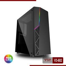 Vỏ Nguồn Máy Tính VSP V3-602 – Có sẵn Led RGB