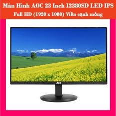 Màn Hình AOC 23 Inch I2380SD LED IPS Full HD (1920 x 1080) Viền cạnh mỏng chỉ 2mm