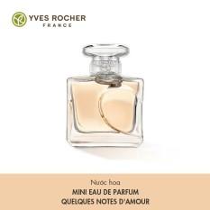 Nước Hoa Mini Yves Rocher Eau De Parfum Quelques Notes D'amour 5ml