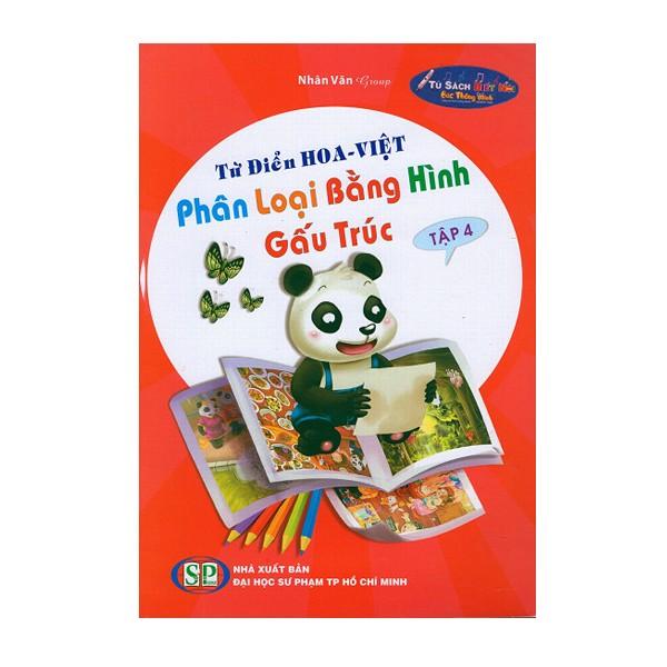Từ Điển Hoa - Việt Phân Loại Bằng Hình Gấu Trúc - Tập 4