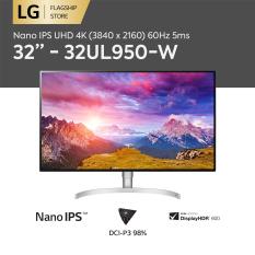 [TRẢ GÓP 0%] Màn hình máy tính LG Nano IPS UHD 4K (3840 x 2160) 60Hz 5ms 32 inches l 32UL950-W l HÀNG CHÍNH HÃNG